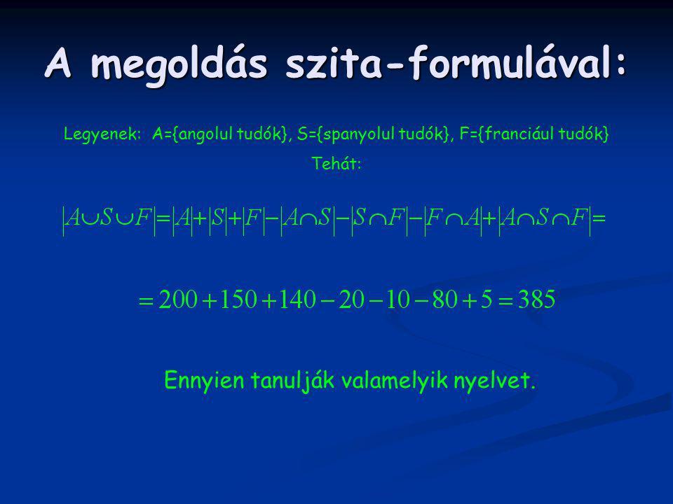 A megoldás szita-formulával: