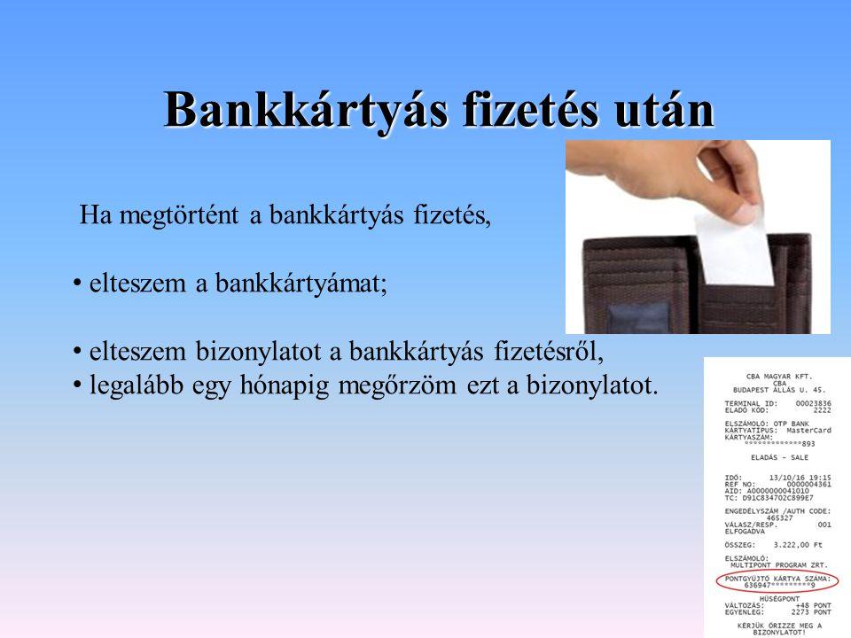 Bankkártyás fizetés után