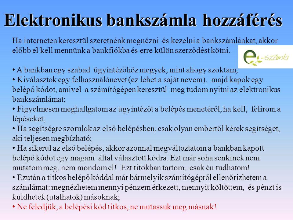 Elektronikus bankszámla hozzáférés