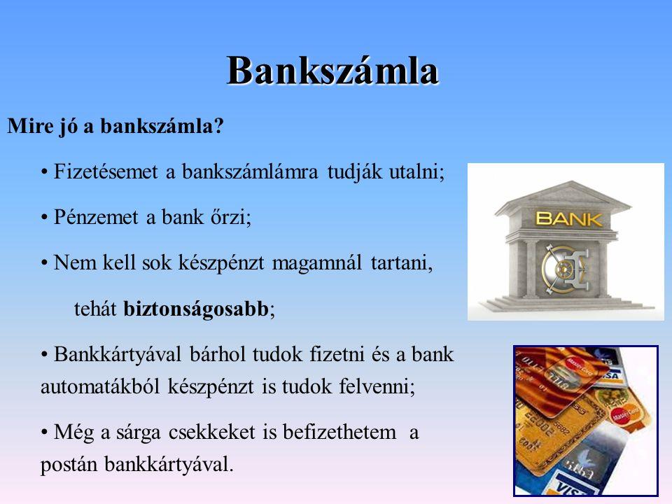 Bankszámla Mire jó a bankszámla