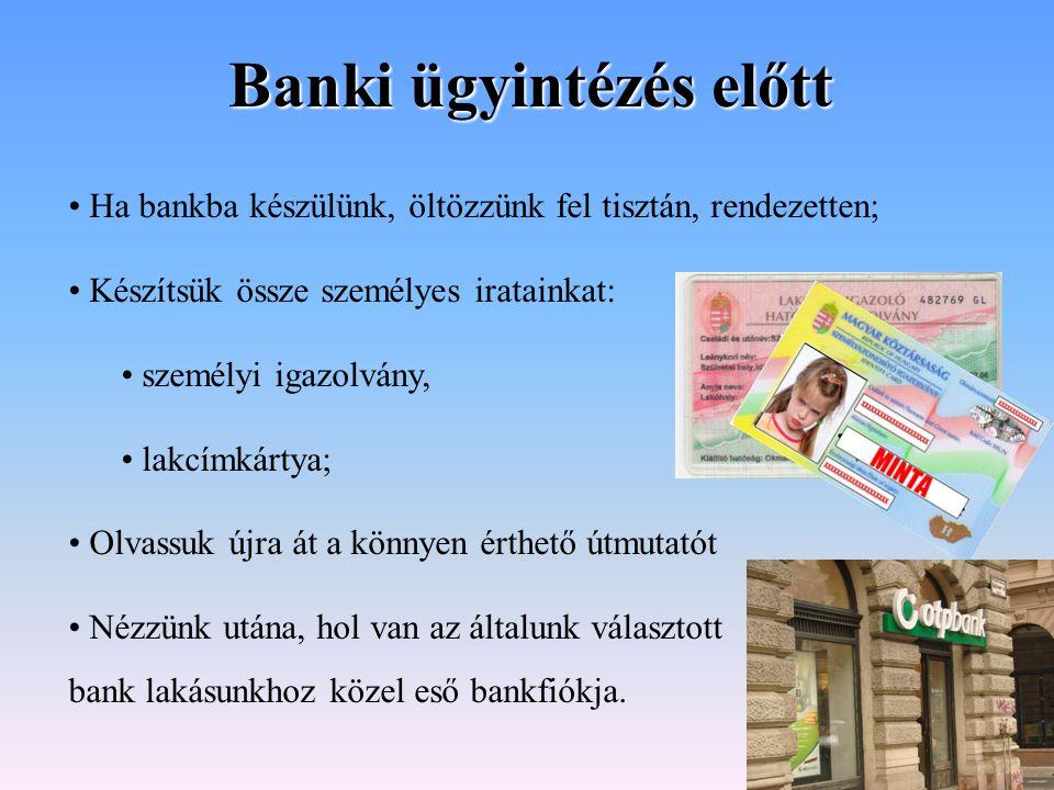 Banki ügyintézés előtt