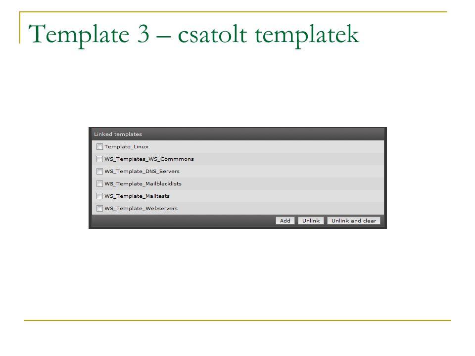 Template 3 – csatolt templatek
