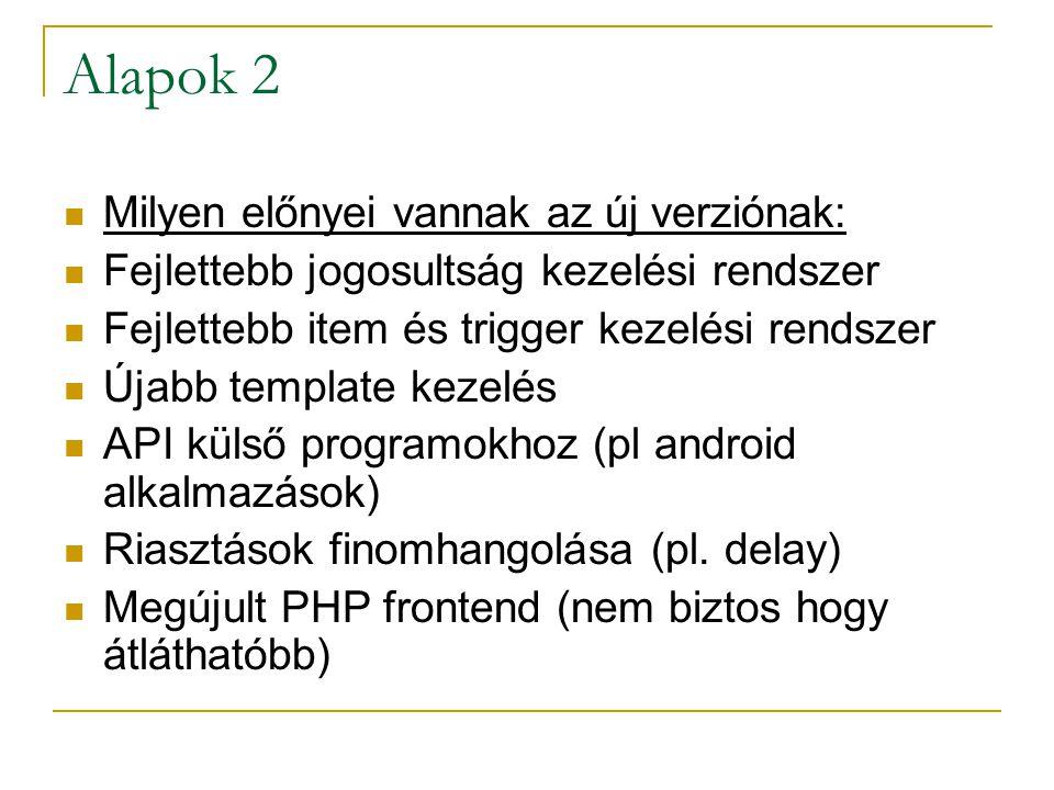 Alapok 2 Milyen előnyei vannak az új verziónak: