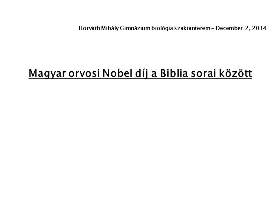 Magyar orvosi Nobel díj a Biblia sorai között