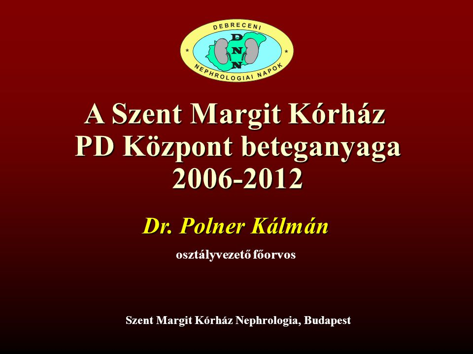 A Szent Margit Kórház PD Központ beteganyaga 2006-2012