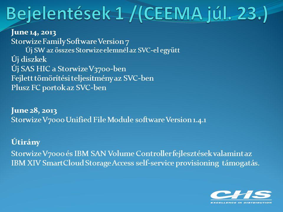 Bejelentések 1 /(CEEMA júl. 23.)