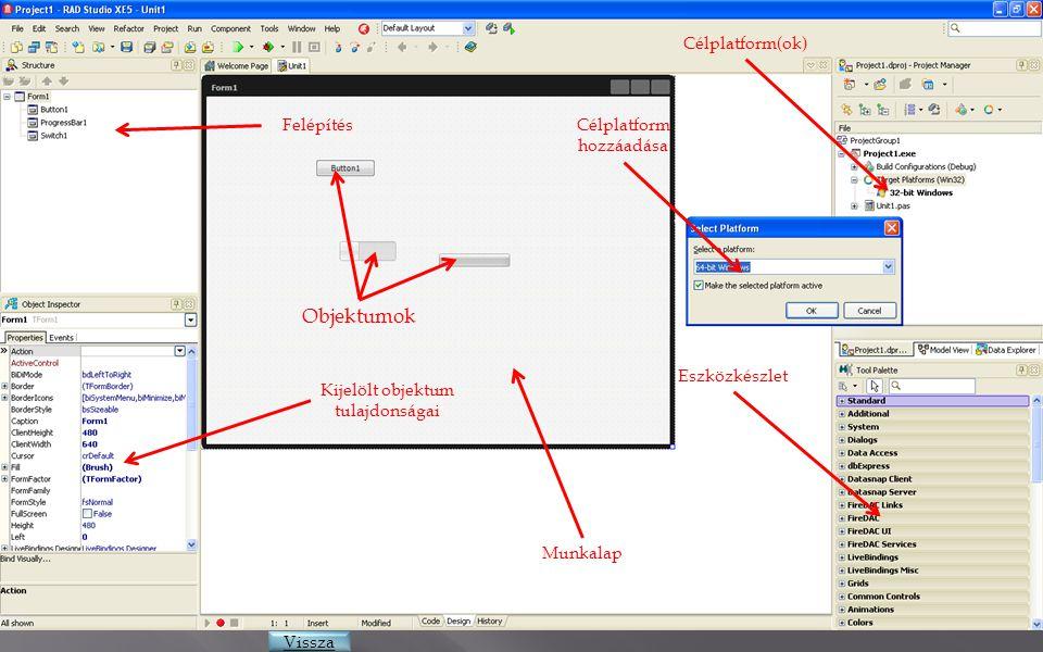 Objektumok Célplatform(ok) Felépítés Célplatform hozzáadása