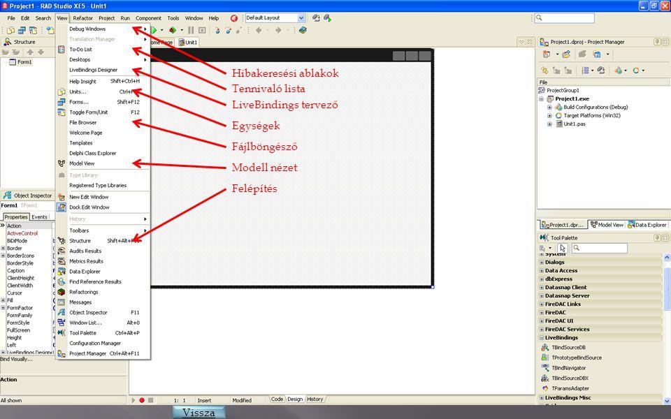 Hibakeresési ablakok Tennivaló lista. LiveBindings tervező. Egységek. Fájlböngésző. Modell nézet.