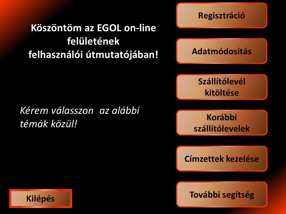 Köszöntöm az EGOL on-line felületének felhasználói útmutatójában!