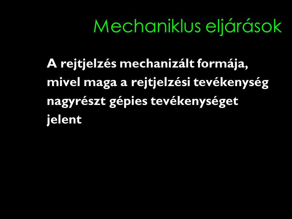 Mechaniklus eljárások