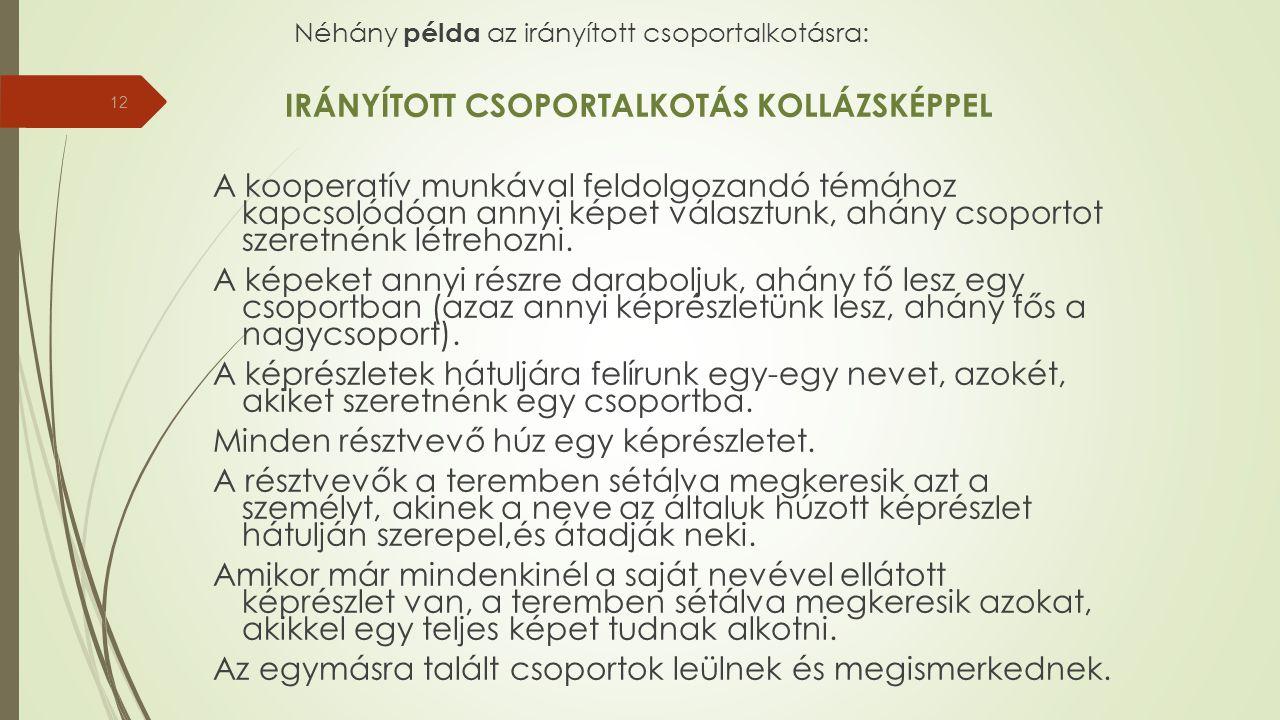 IRÁNYÍTOTT CSOPORTALKOTÁS KOLLÁZSKÉPPEL