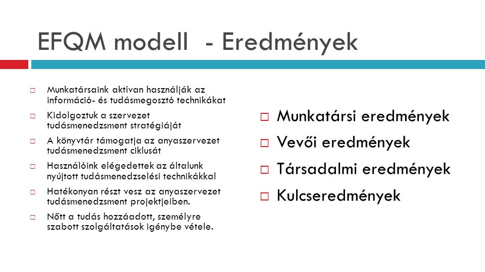 EFQM modell - Eredmények