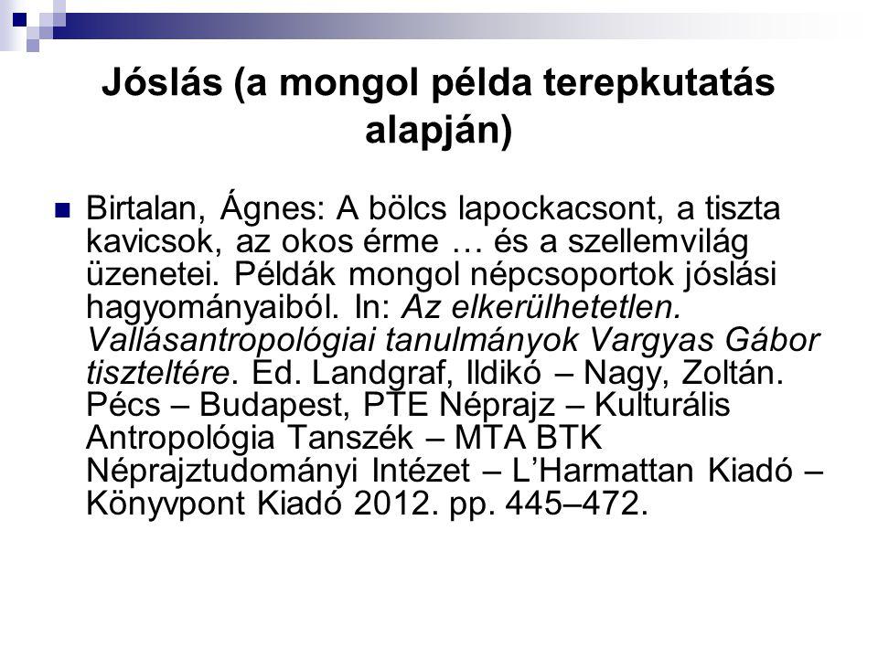Jóslás (a mongol példa terepkutatás alapján)