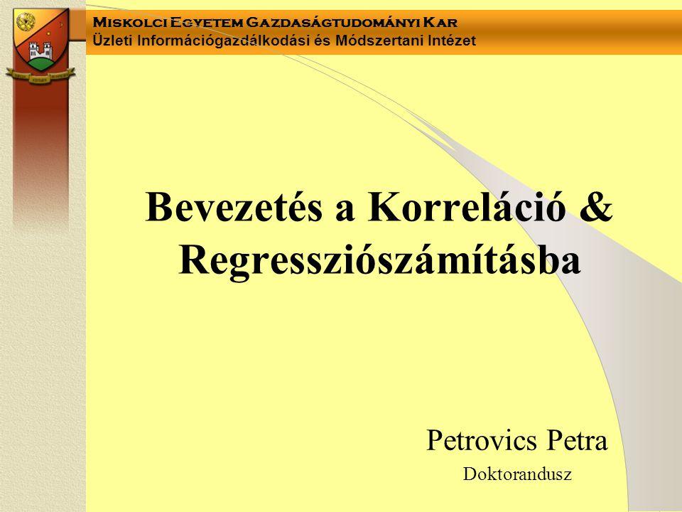 Bevezetés a Korreláció & Regressziószámításba