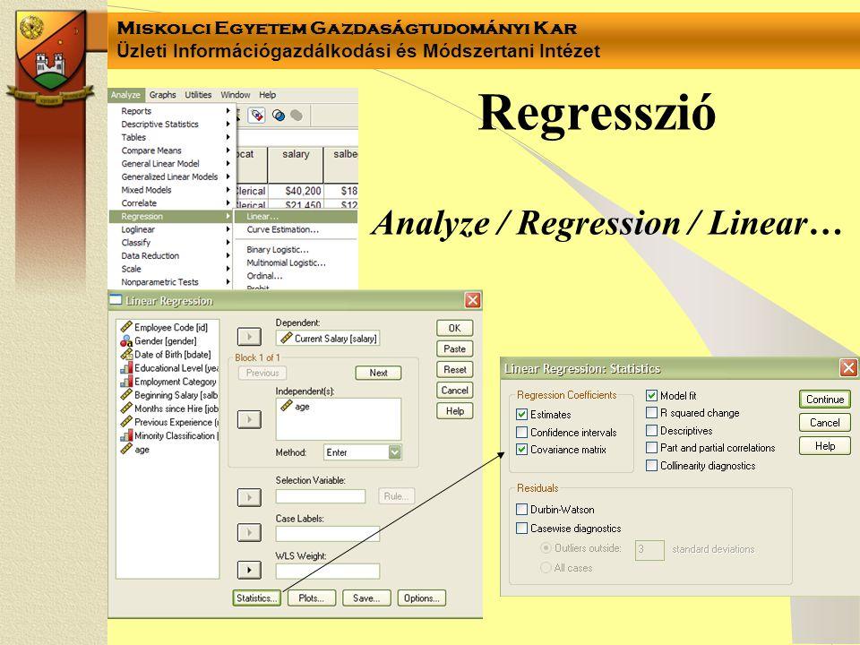 Regresszió Analyze / Regression / Linear…