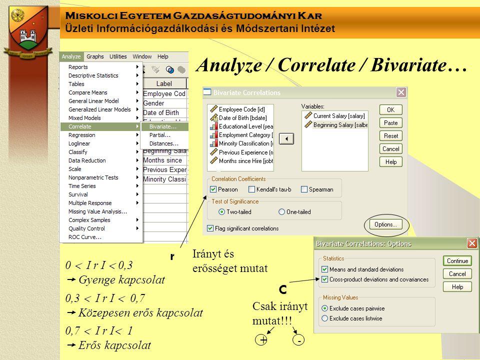 Analyze / Correlate / Bivariate…
