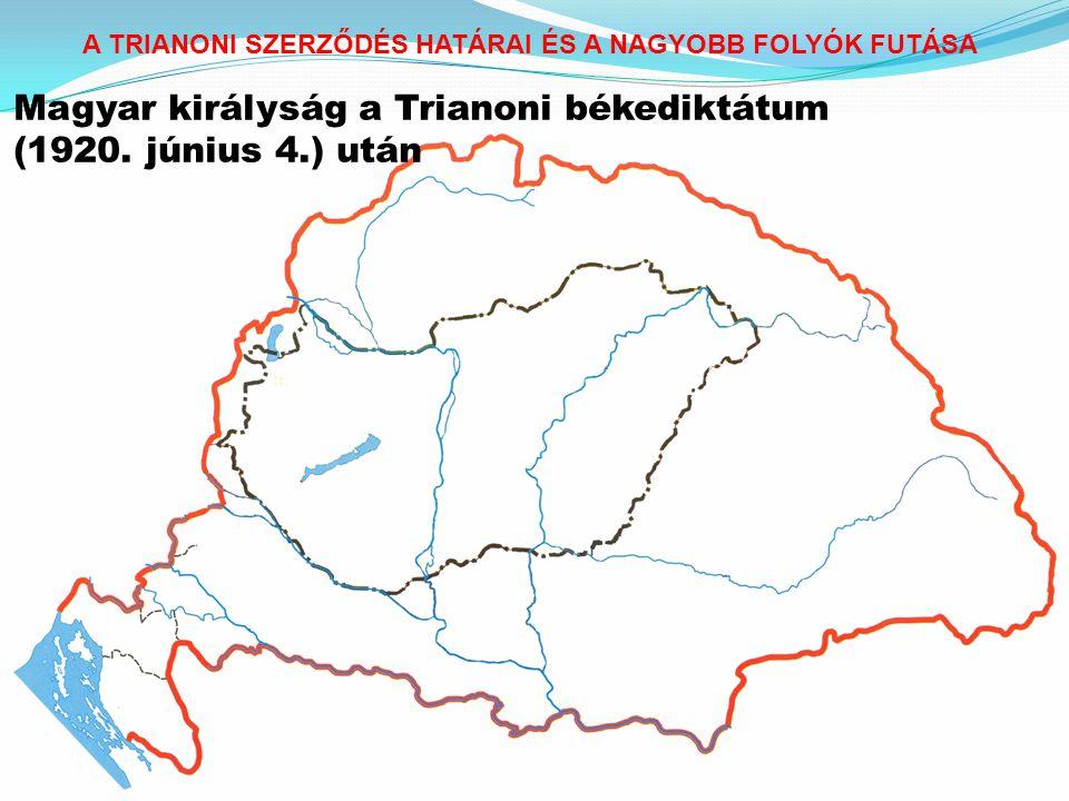 Magyar királyság a Trianoni békediktátum (1920. június 4.) után
