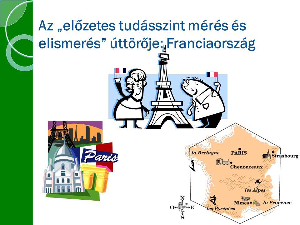 """Az """"előzetes tudásszint mérés és elismerés úttörője: Franciaország"""