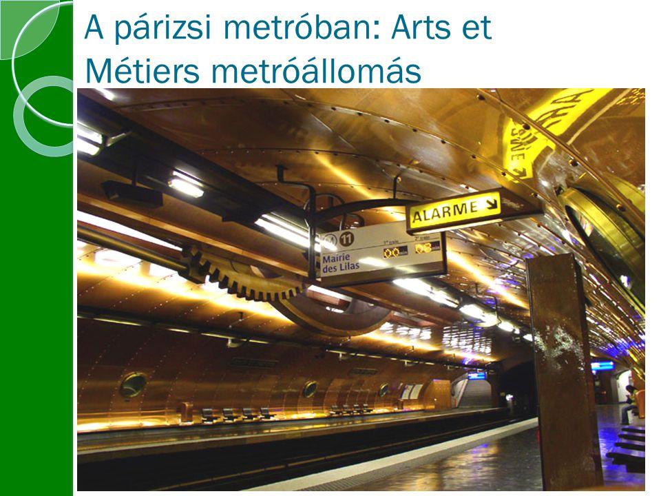 A párizsi metróban: Arts et Métiers metróállomás