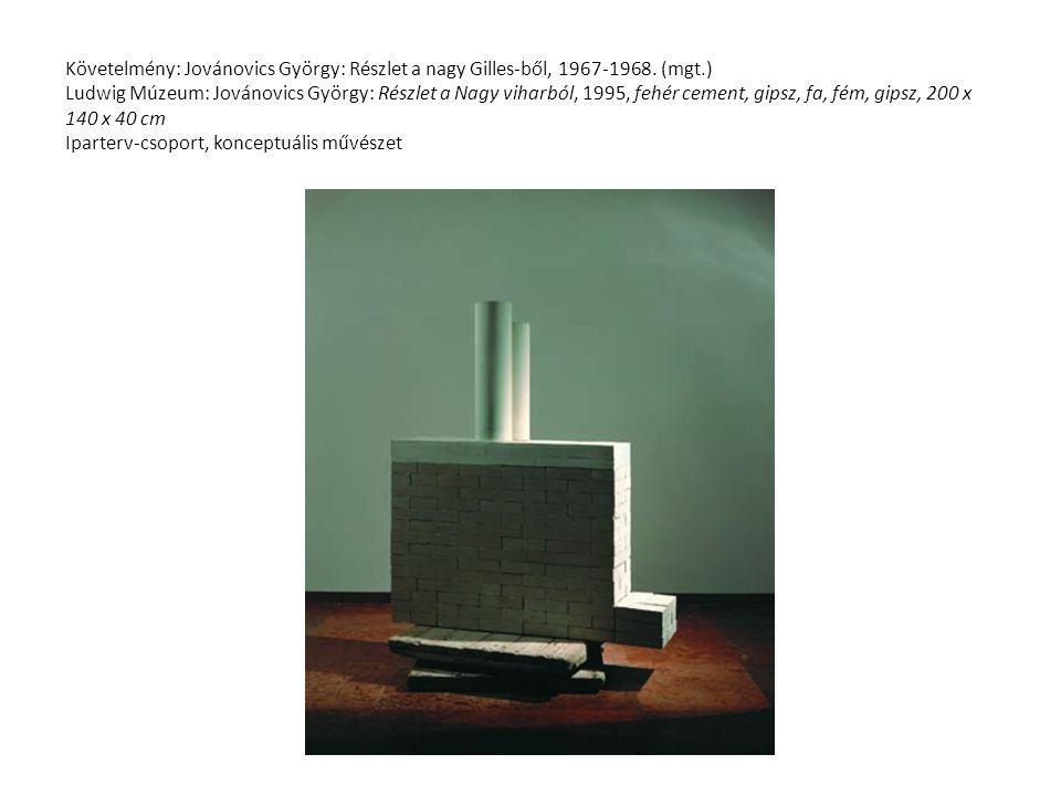 Követelmény: Jovánovics György: Részlet a nagy Gilles-ből, 1967-1968