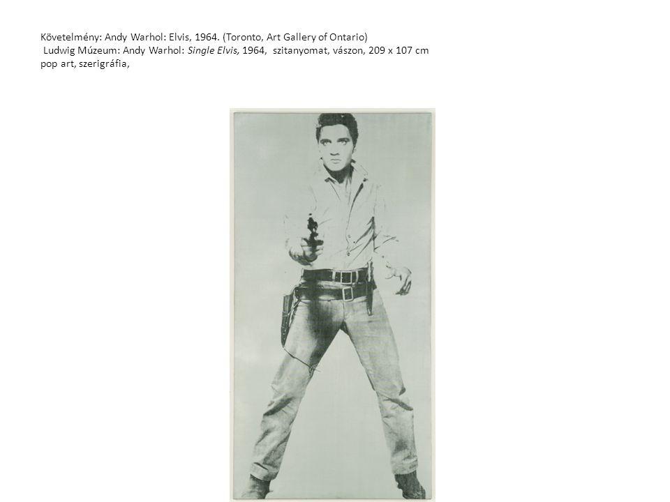 Követelmény: Andy Warhol: Elvis, 1964