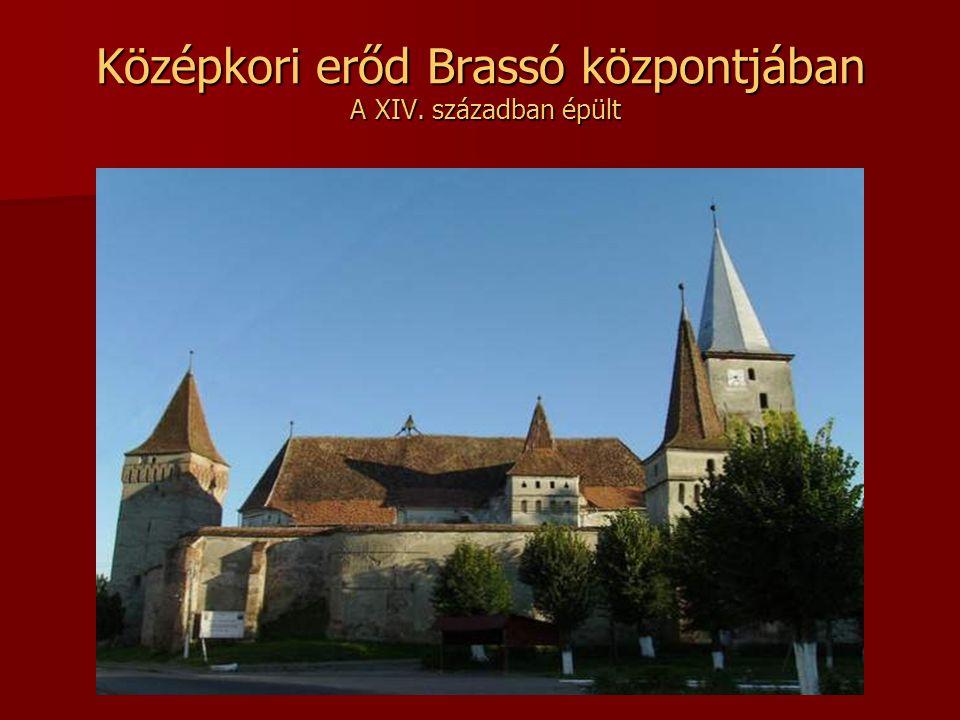 Középkori erőd Brassó központjában A XIV. században épült