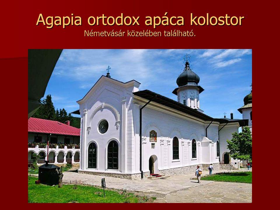 Agapia ortodox apáca kolostor Németvásár közelében található.