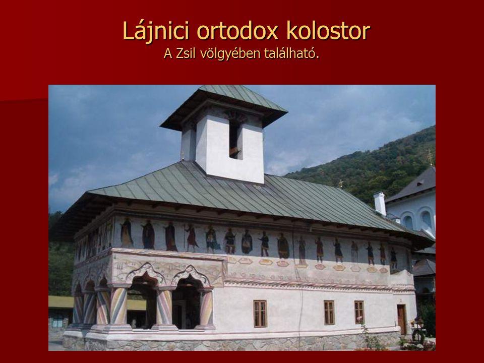 Lájnici ortodox kolostor A Zsil völgyében található.