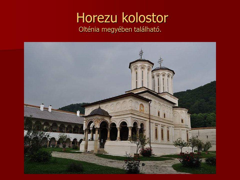 Horezu kolostor Olténia megyében található.