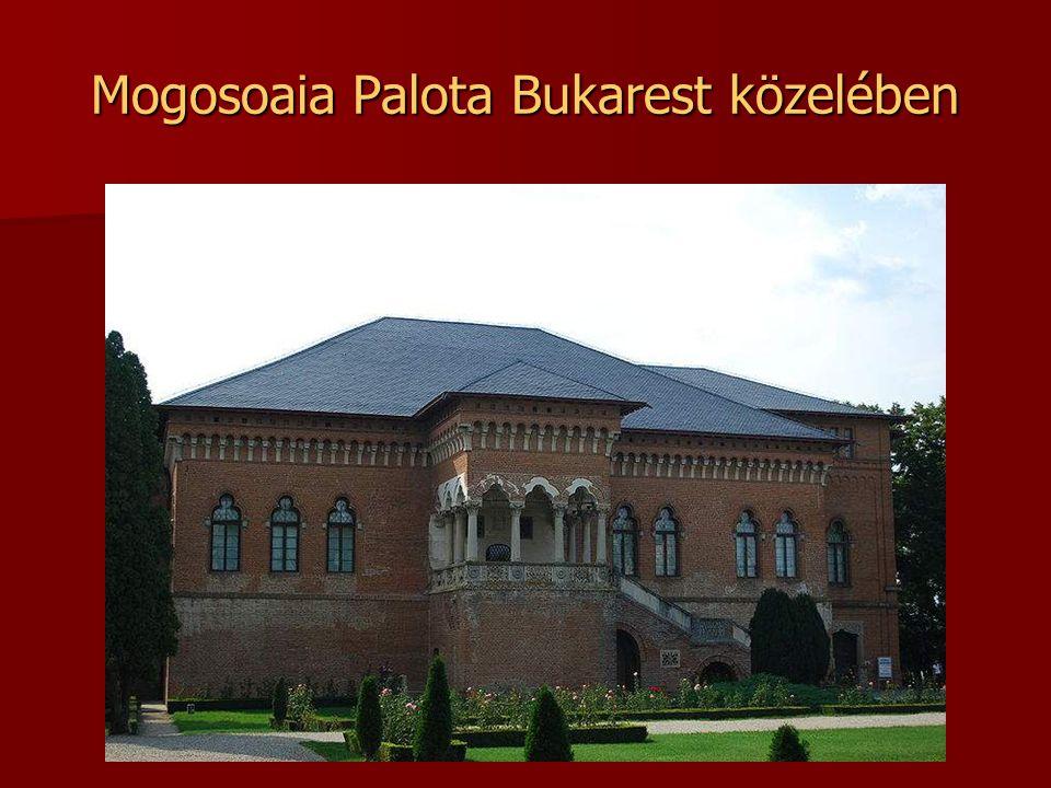 Mogosoaia Palota Bukarest közelében