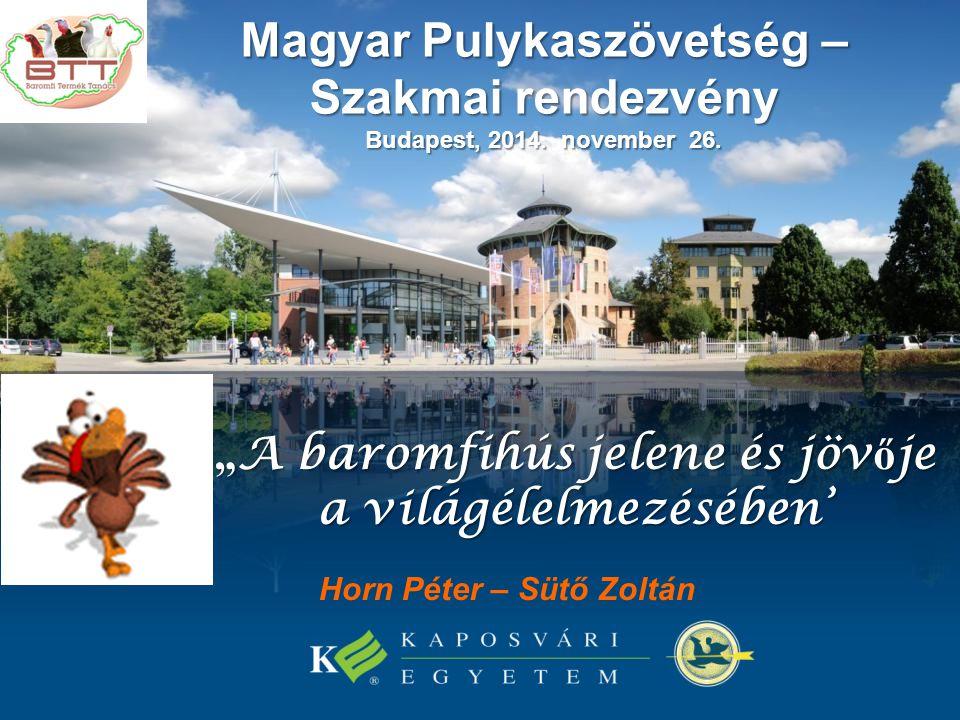 Magyar Pulykaszövetség – Szakmai rendezvény