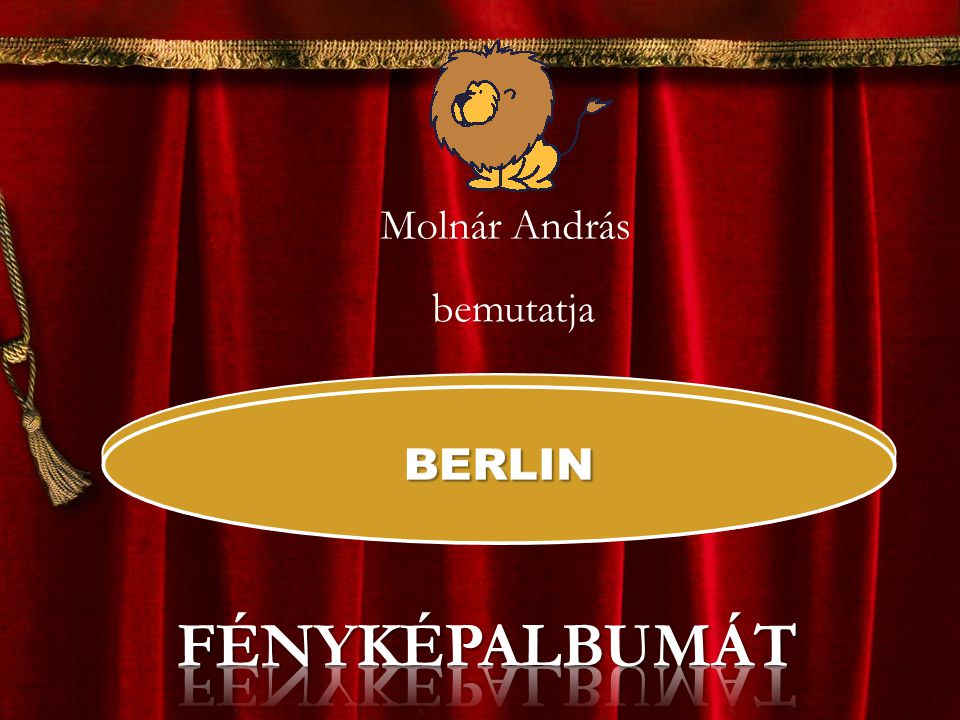 Molnár András bemutatja BERLIN FÉNYKÉPALBUMÁT