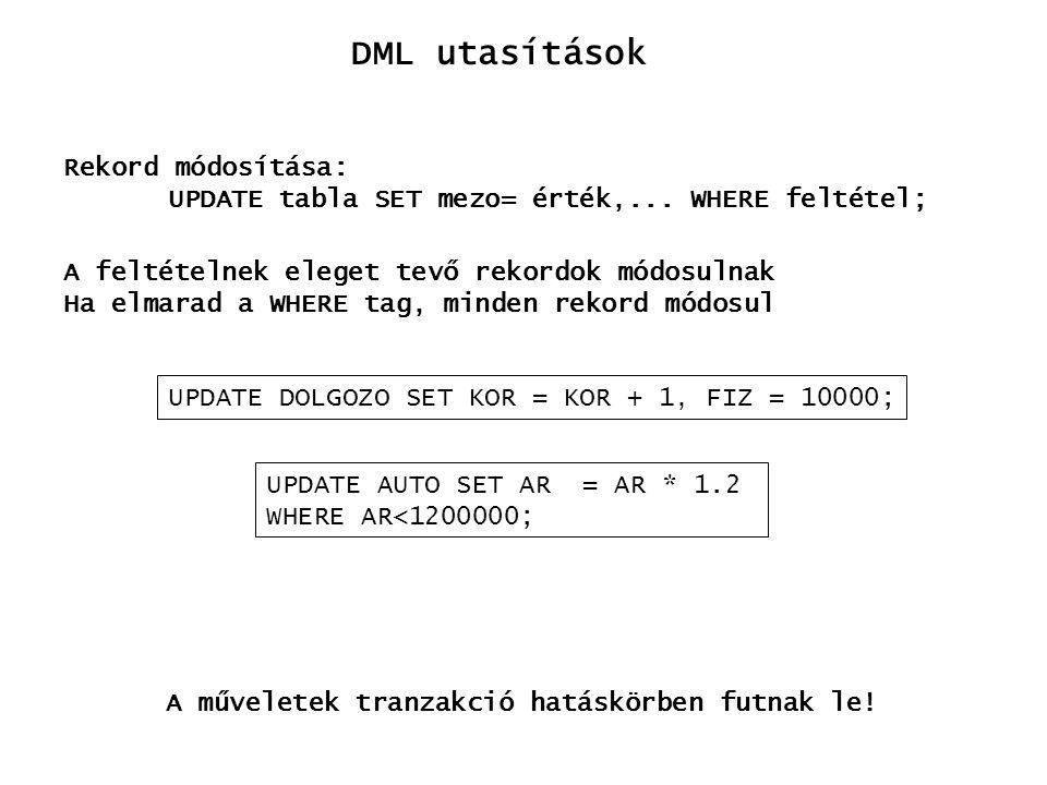 DML utasítások Rekord módosítása: