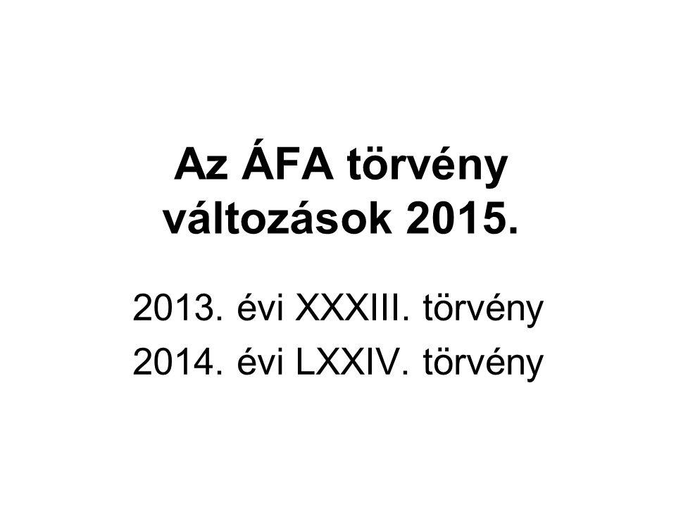 Az ÁFA törvény változások 2015.