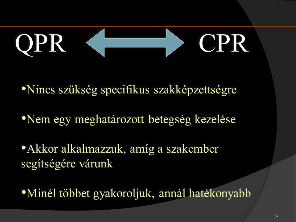 QPR CPR Nincs szükség specifikus szakképzettségre