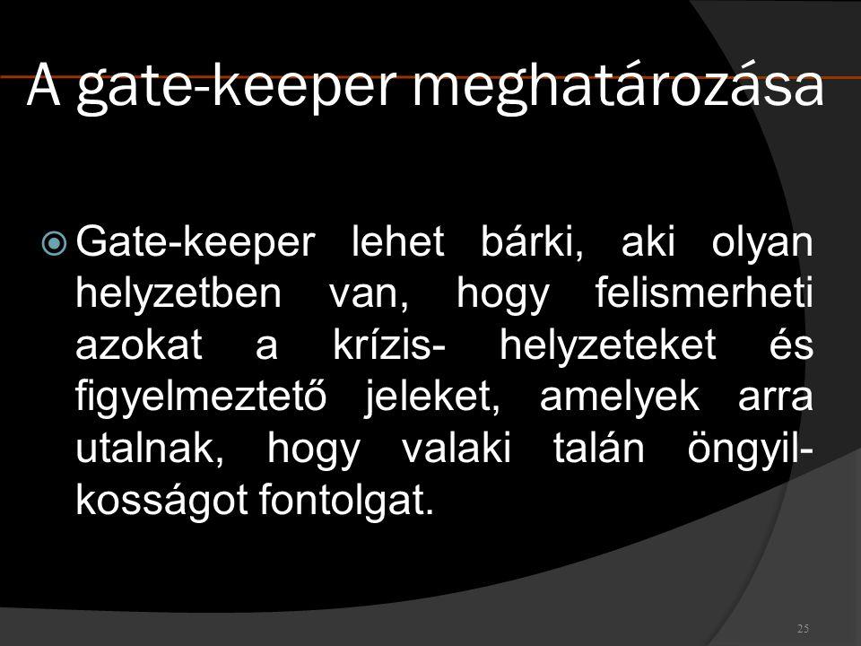 A gate-keeper meghatározása