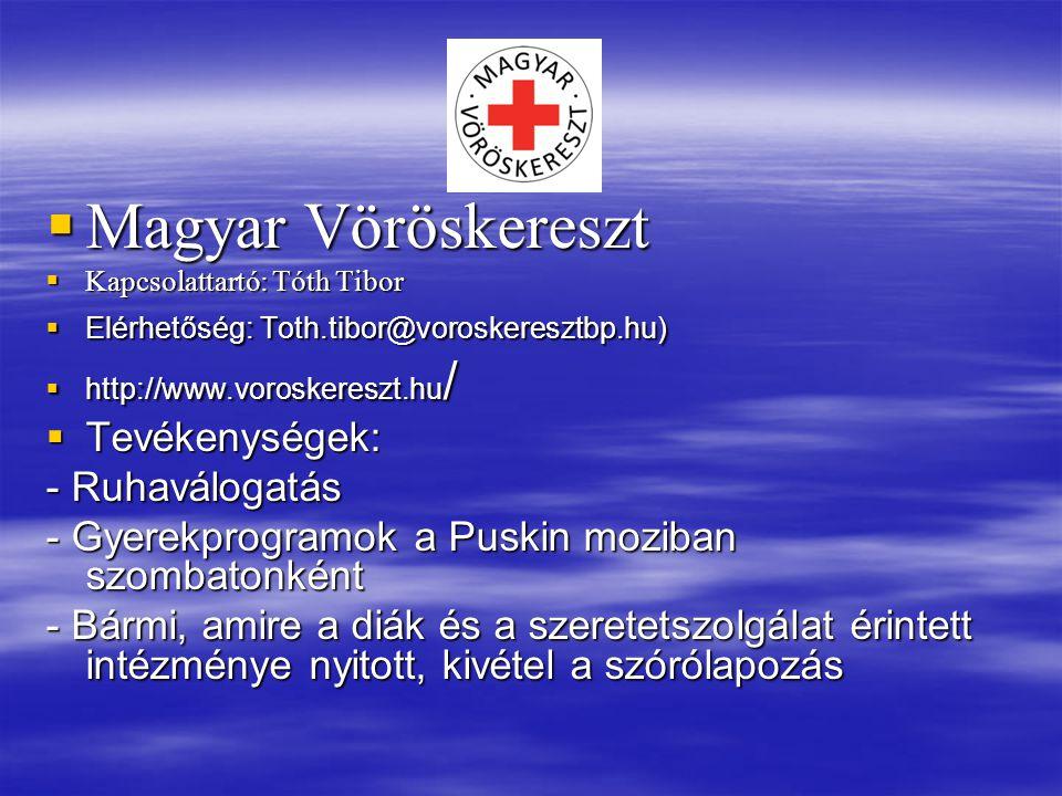 Magyar Vöröskereszt Tevékenységek: - Ruhaválogatás