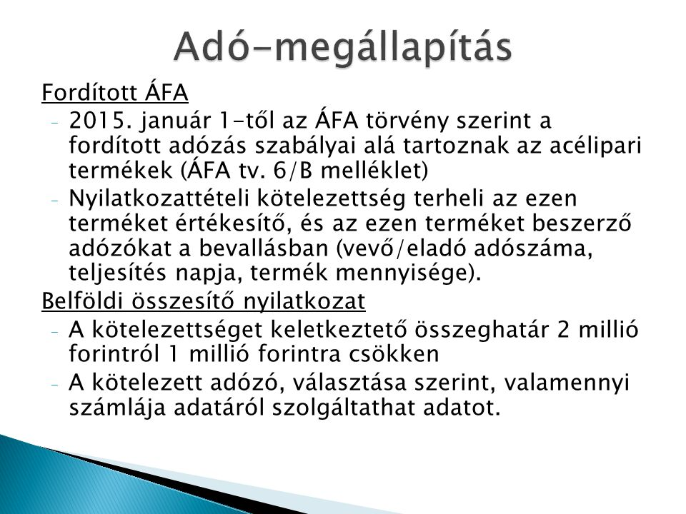 Adó-megállapítás Fordított ÁFA
