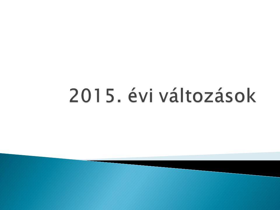 2015. évi változások