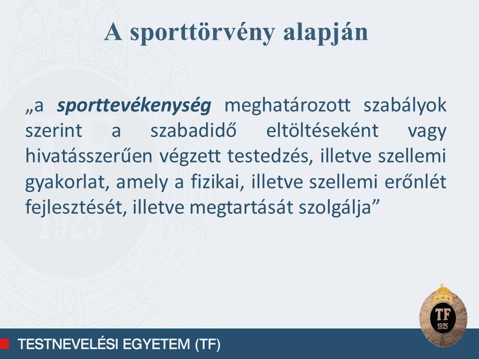 A sporttörvény alapján