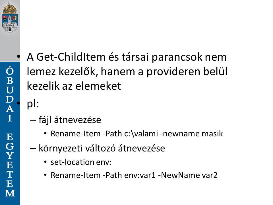 A Get-ChildItem és társai parancsok nem lemez kezelők, hanem a provideren belül kezelik az elemeket