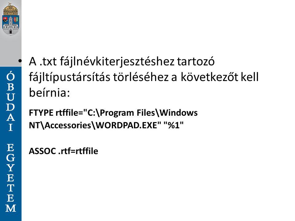 A .txt fájlnévkiterjesztéshez tartozó fájltípustársítás törléséhez a következőt kell beírnia: