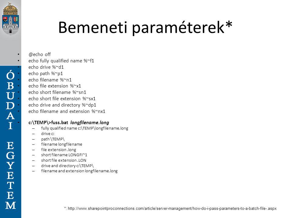 Bemeneti paraméterek*