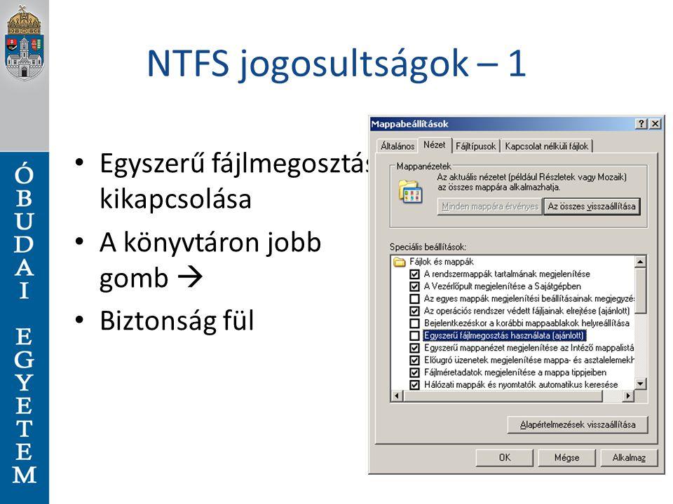 NTFS jogosultságok – 1 Egyszerű fájlmegosztás kikapcsolása