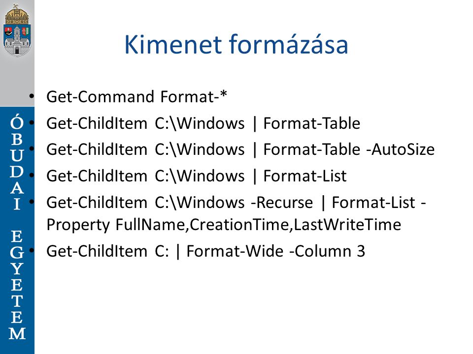 Kimenet formázása Get-Command Format-*