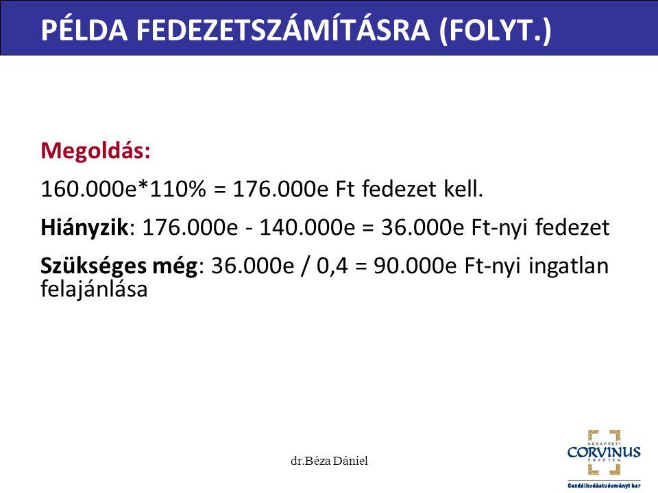 PÉLDA FEDEZETSZÁMÍTÁSRA (FOLYT.)