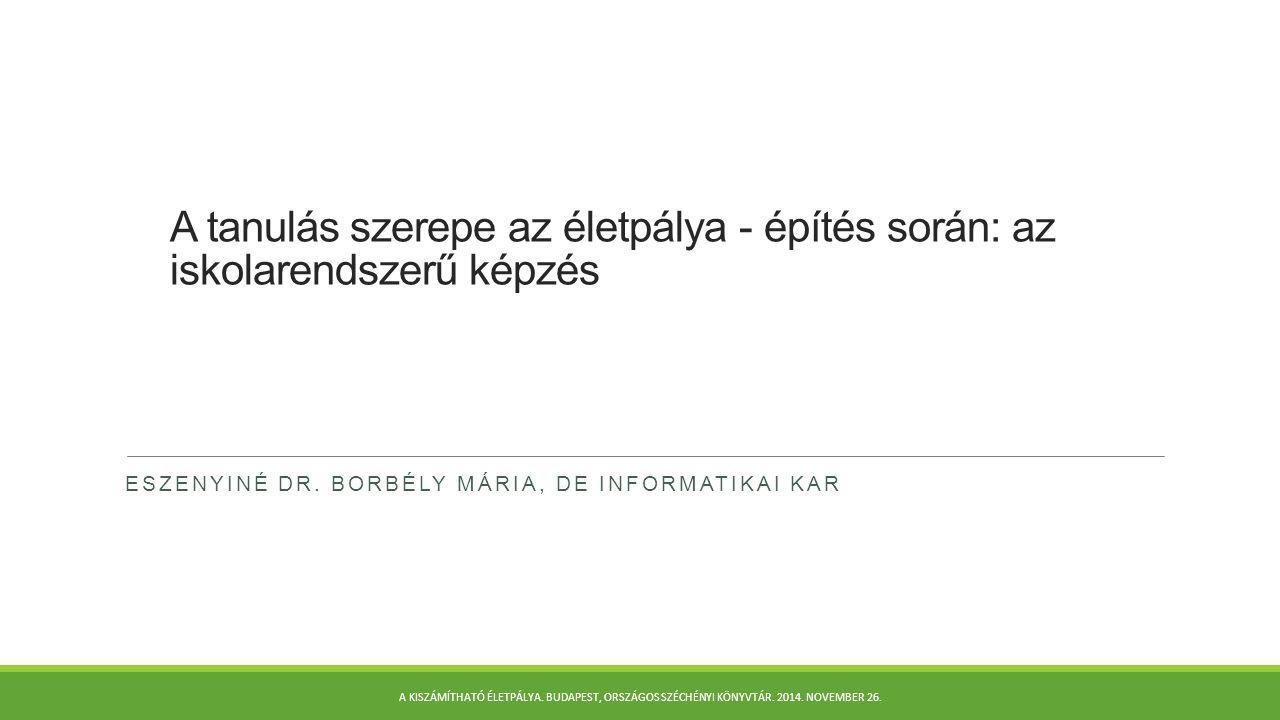 Eszenyiné dr. Borbély Mária, DE Informatikai Kar