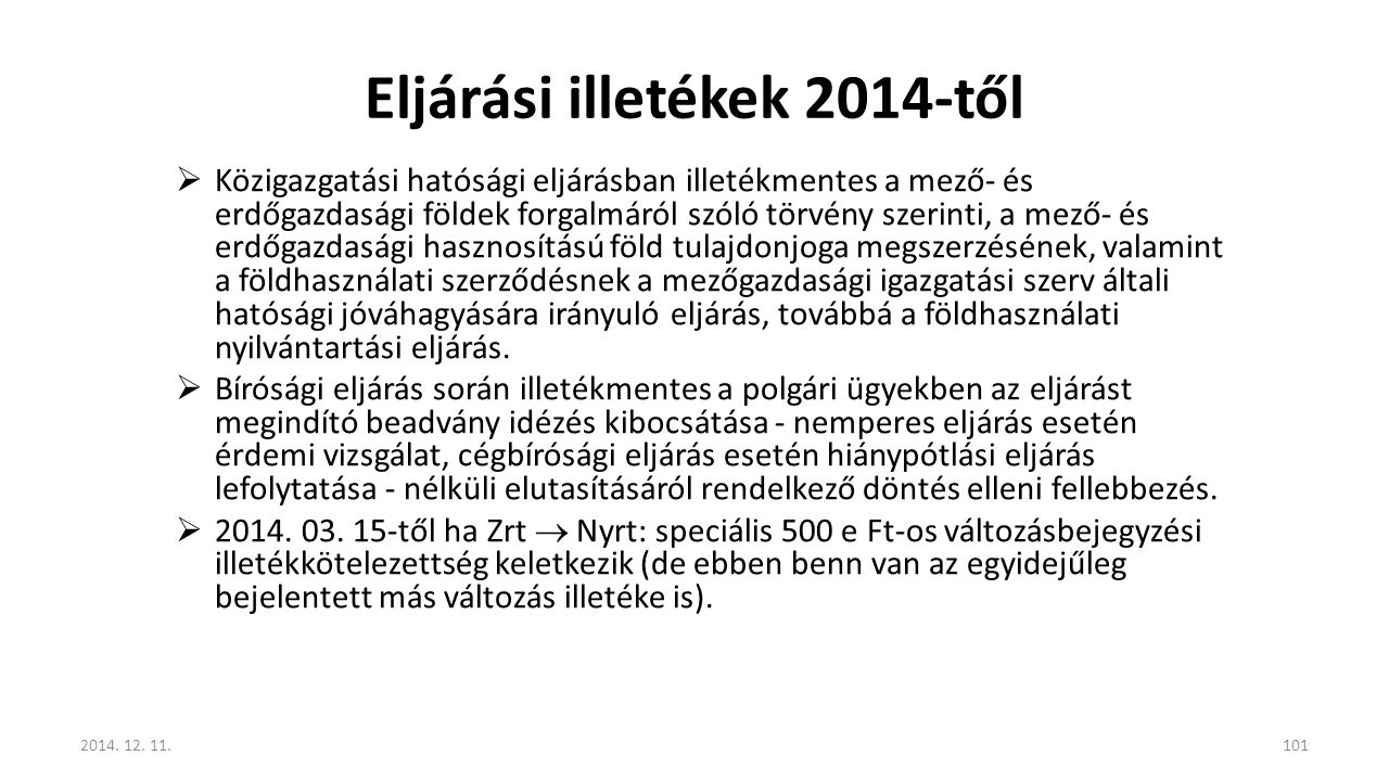 Eljárási illetékek 2014-től