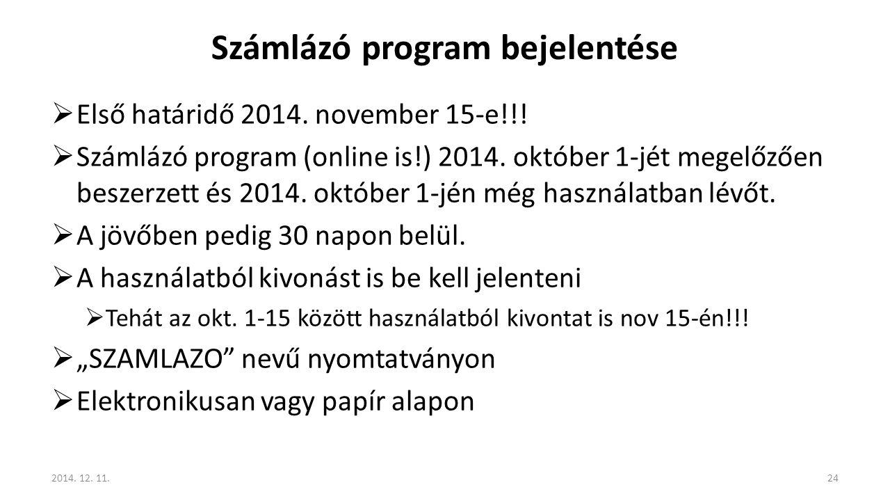 Számlázó program bejelentése