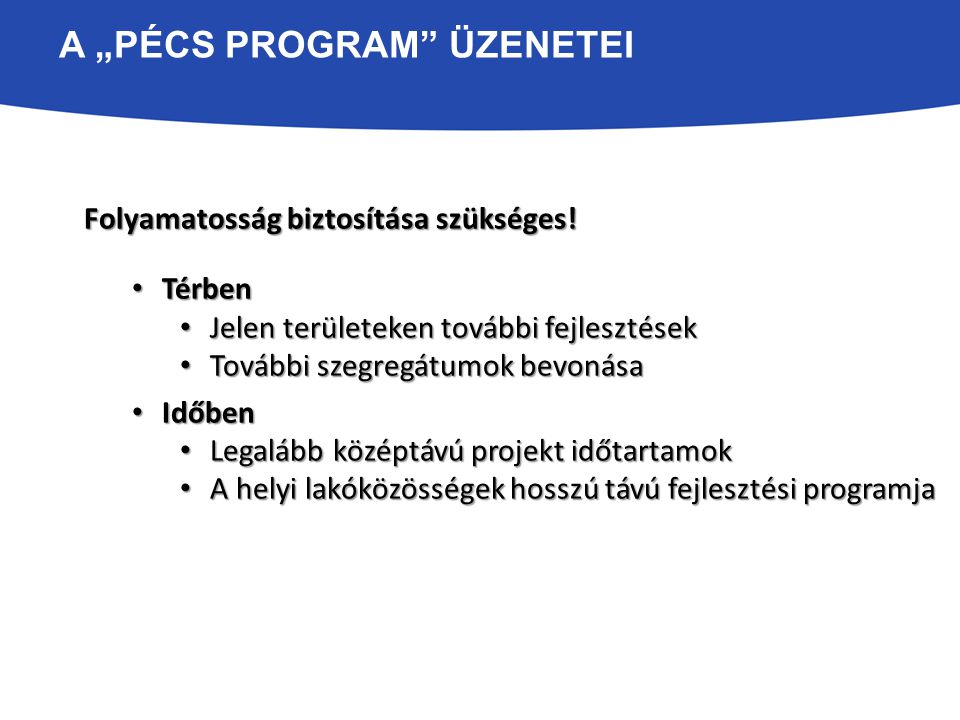 """A """"Pécs Program üzenetei"""